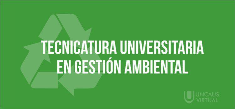 TECNICATURA UNIVERSITARIA EN GESTIÓN AMBIENTAL