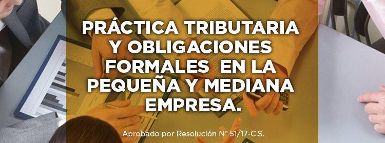 PRÁCTICA TRIBUTARIA Y OBLIGACIONES FORMALES EN LA PEQUEÑA Y MEDIANA EMPRESA