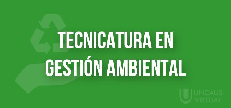 TECNICATURA EN GESTIÓN AMBIENTAL