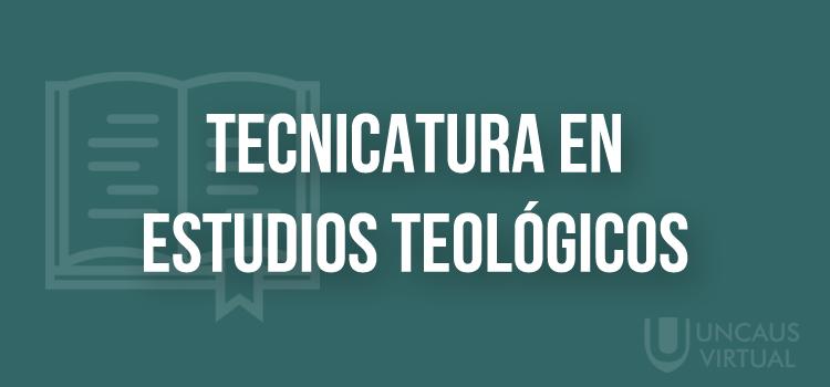 LICENCIATURA EN ESTUDIOS TEOLÓGICOS